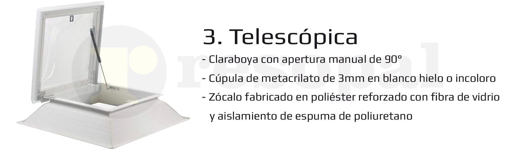 Claraboya Telescópica