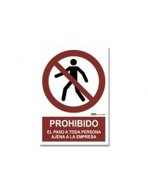 """Señal """"Prohibido el paso a toda persona ajena a la empresa"""""""