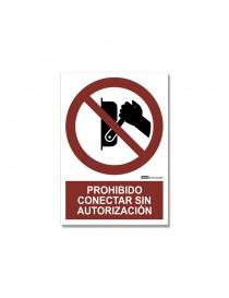 """Señal """"Prohibido conectar sin autorización"""""""