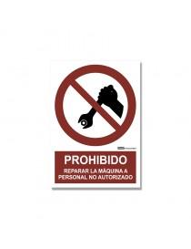 """Señal """"Prohibido reparar la máquina a personal no autorizado"""""""