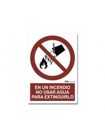 """Señal """"En un incendio no usar agua para extinguirlo"""""""