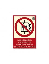 """Señal """"No utilizar en caso de incendio"""" + idiomas Clase B"""